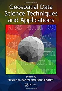 Geospatial Data Science Techniques and Applications-cover