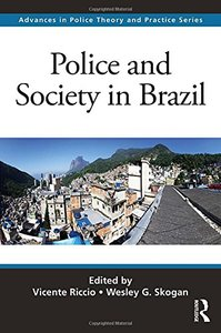 Police and Society in Brazil (Advances in Police Theory and Practice)-cover