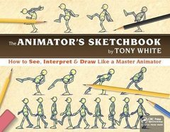 The Animator?s Sketchbook: How to See, Interpret & Draw Like a Master Animator-cover
