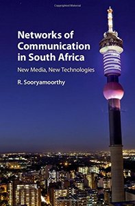 Networks of Communication in South Africa: New Media, New Technologies-cover