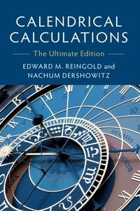 Calendrical Calculations: The Ultimate Edition-cover