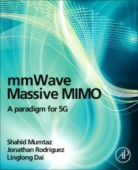 mmWave Massive MIMO: A Paradigm for 5G-cover