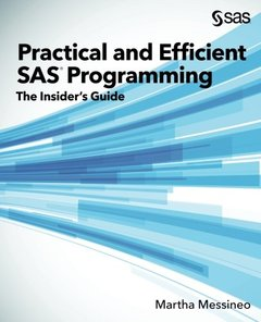 Practical and Efficient SAS Programming: The Insider's Guide-cover