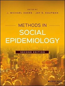 Methods in Social Epidemiology (Public Health/Epidemiology and Biostatistics)-cover