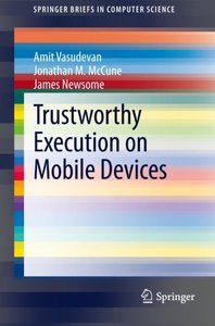 Trustworthy Execution on Mobile Devices (SpringerBriefs in Computer Science)
