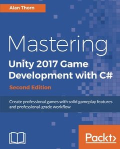 Mastering Unity 2017 Game Development with C# - Second Edition-cover