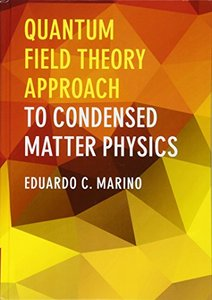 Quantum Field Theory Approach to Condensed Matter Physics (Hardcover)-cover