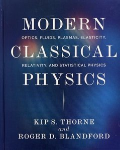 Modern Classical Physics: Optics, Fluids, Plasmas, Elasticity, Relativity, and Statistical Physics (Hardcover)-cover