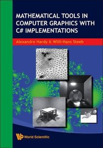 MATHEMATICAL TOOLS IN COMPUTER GRAPHICS WITH C# IMPLEMENTATIONS-cover