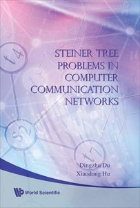 STEINER TREE PROBLEMS IN COMPUTER COMMUNICATION NETWORKS-cover