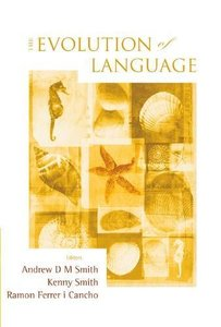 EVOLUTION OF LANGUAGE, THE - PROCEEDINGS OF THE 7TH INTERNATIONAL CONFERENCE (EVOLANG7)-cover