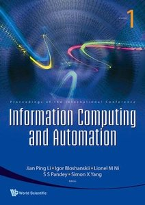 INFORMATION COMPUTING AND AUTOMATION - PROCEEDINGS OF THE INTERNATIONAL CONFERENCE (IN 3 VOLUMES)-cover