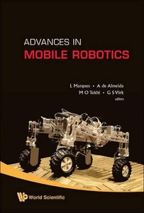 ADVANCES IN MOBILE ROBOTICS - PROCEEDINGS OF THE ELEVENTH INTERNATIONAL CONFERENCE ON CLIMBING AND WALKING ROBOTS AND THE SUPPORT TECHNOLOGIES FOR MOBILE MACHINES-cover