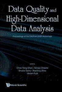 DATA QUALITY AND HIGH-DIMENSIONAL DATA ANALYTICS - PROCEEDINGS OF THE DASFAA 2008