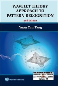 WAVELET THEORY APPROACH TO PATTERN RECOGNITION (2ND EDITION)-cover