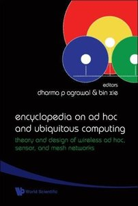 ENCYCLOPEDIA ON AD HOC AND UBIQUITOUS COMPUTING: THEORY AND DESIGN OF WIRELESS AD HOC, SENSOR, AND MESH NETWORKS-cover