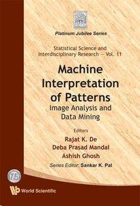 MACHINE INTERPRETATION OF PATTERNS: IMAGE ANALYSIS AND DATA MINING