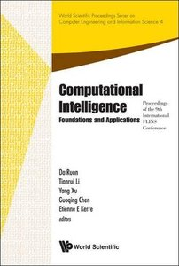 COMPUTATIONAL INTELLIGENCE: FOUNDATIONS AND APPLICATIONS - PROCEEDINGS OF THE 9TH INTERNATIONAL FLINS CONFERENCE-cover