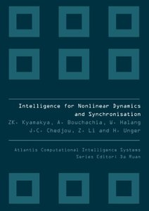 INTELLIGENCE FOR NONLINEAR DYNAMICS AND SYNCHRONIZATION