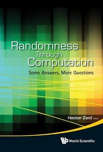 RANDOMNESS THROUGH COMPUTATION: SOME ANSWERS, MORE QUESTIONS-cover