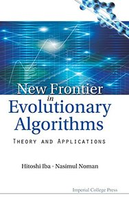 NEW FRONTIER IN EVOLUTIONARY ALGORITHMS: THEORY AND APPLICATIONS-cover