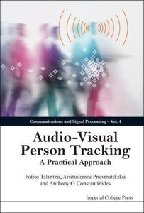 AUDIO-VISUAL PERSON TRACKING: A PRACTICAL APPROACH-cover