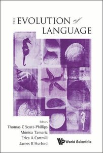 EVOLUTION OF LANGUAGE, THE - PROCEEDINGS OF THE 9TH INTERNATIONAL CONFERENCE (EVOLANG9)