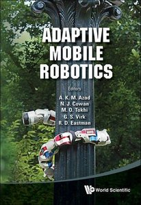 ADAPTIVE MOBILE ROBOTICS - PROCEEDINGS OF THE 15TH INTERNATIONAL CONFERENCE ON CLIMBING AND WALKING ROBOTS AND THE SUPPORT TECHNOLOGIES FOR MOBILE MACHINES-cover