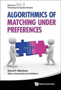 ALGORITHMICS OF MATCHING UNDER PREFERENCES-cover