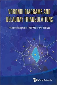 VORONOI DIAGRAMS AND DELAUNAY TRIANGULATIONS-cover