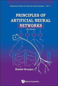 rinciples of Artificial Neural Networks (3rd Edition) (Advanced Circuits and Systems
