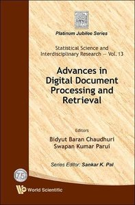 ADVANCES IN DIGITAL DOCUMENT PROCESSING AND RETRIEVAL