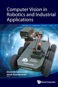 COMPUTER VISION IN ROBOTICS AND INDUSTRIAL APPLICATIONS-cover