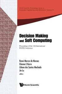 DECISION MAKING AND SOFT COMPUTING - PROCEEDINGS OF THE 11TH INTERNATIONAL FLINS CONFERENCE-cover