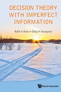 DECISION THEORY WITH IMPERFECT INFORMATION-cover