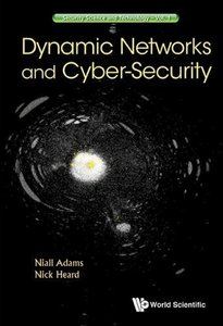 DYNAMIC NETWORKS AND CYBER-SECURITY-cover