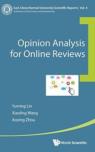 OPINION ANALYSIS FOR ONLINE REVIEWS