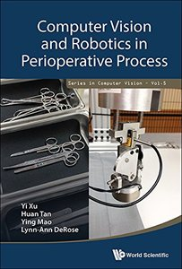 Computer Vision and Robotics in Perioperative Process (Series in Computer Vision)