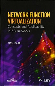 Network Function Virtualization: Concepts and Applicability in 5G Networks (Wiley - IEEE)-cover