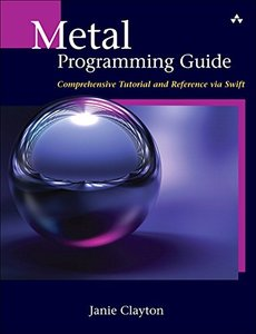 Metal Programming Guide: Tutorial and Reference via Swift-cover
