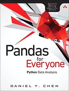 Pandas for Everyone: Python Data Analysis (Addison-Wesley Data & Analytics Series)-cover