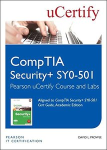 CompTIA Security+ SY0-501 Pearson uCertify Course and Labs Student Access Card (2nd Edition) (Certification Guide)-cover