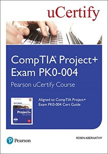 CompTIA Project+ Exam PK0-004 Pearson uCertify Course Student Access Card (Certification Guide)-cover