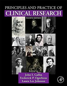 Principles and Practice of Clinical Research, Fourth Edition