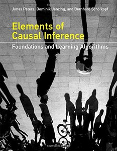 Elements of Causal Inference: Foundations and Learning Algorithms (Adaptive Computation and Machine Learning series)-cover