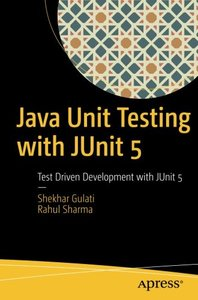 Java Unit Testing with JUnit 5: Test Driven Development with JUnit 5-cover