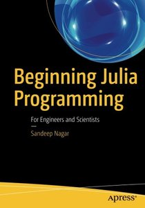 Beginning Julia Programming: For Engineers and Scientists-cover