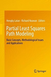 Partial Least Squares Path Modeling: Basic Concepts, Methodological Issues and Applications