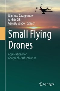 Small Flying Drones: Applications for Geographic Observation-cover