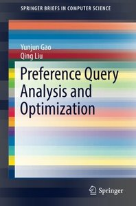 Preference Query Analysis and Optimization (SpringerBriefs in Computer Science)
